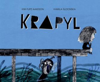 Kim Fupz Aakeson, Kamila Slocinska: Krapyl