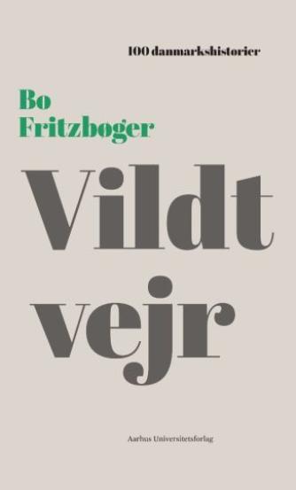 Bo Fritzbøger: Vildt vejr