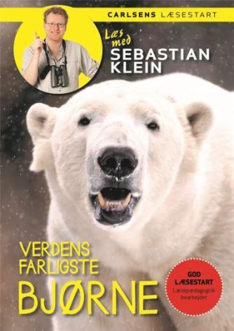 Sebastian Klein: Verdens farligste bjørne
