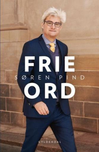 Søren Pind: Frie ord