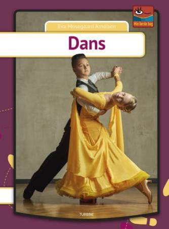 Eva Mosegaard Amdisen: Dans