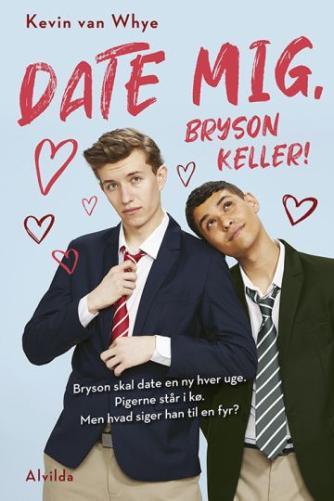 Kevin van Whye: Date mig, Bryson Keller!