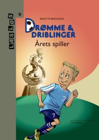 Birgitte Bregnedal: Drømme & driblinger - årets spiller
