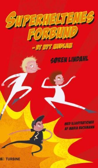 Søren Lindahl: Superheltenes forbund - et nyt medlem