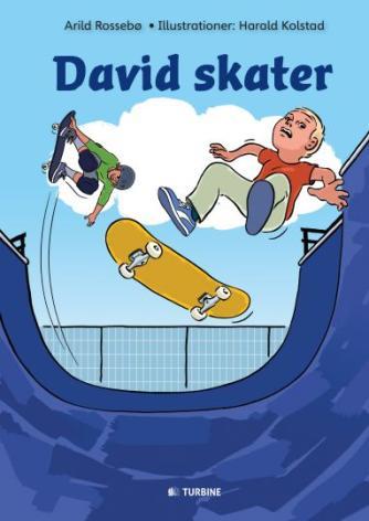 Arild Rossebø (f. 1974): David skater