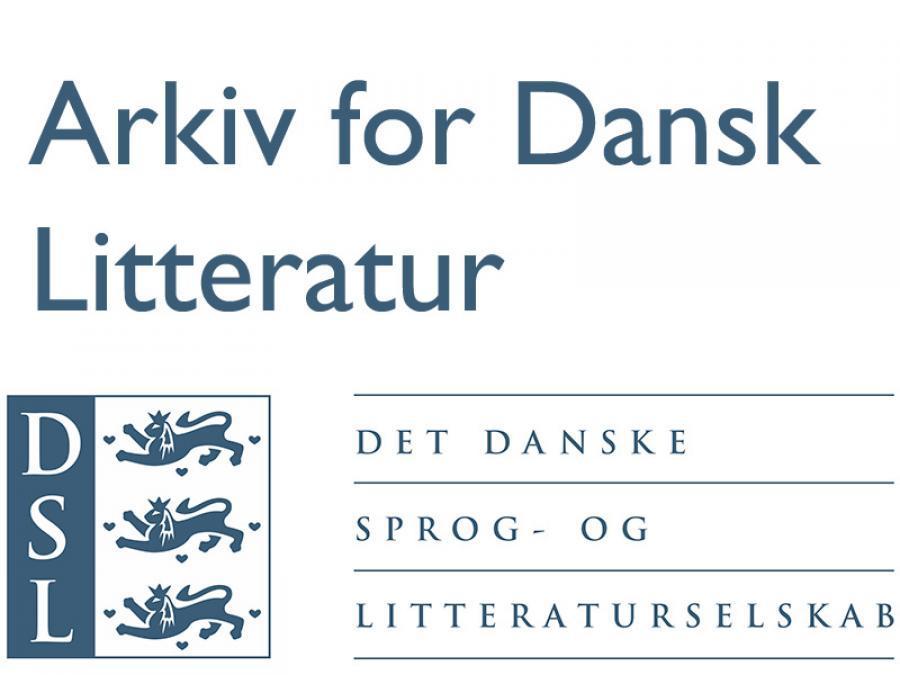 Arkiv for Dansk Litteratur. Det Danske Sprog- og Litteraturselskab