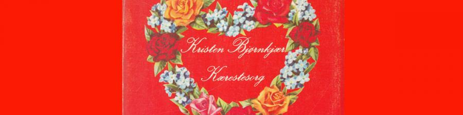 """Forside fra Kristen Bjørnkjærs digtsamling """"Kærestesorg"""" fra 1976."""